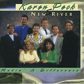 Makin' A Difference by Karen Peck & New River