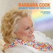 Rainbow Round My Shoulder von Barbara Cook