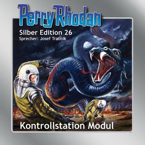 Kontrollstation Modul - Perry Rhodan - Silber Edition 26 von K.H. Scheer, Kurt Mahr, William Voltz, H.G. Ewers, Clark Darlton