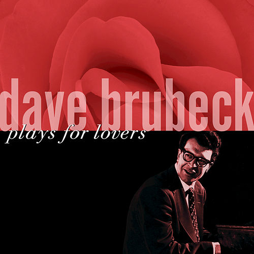 Plays For Lovers by Dave Brubeck