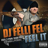 Feel It de DJ Felli Fel