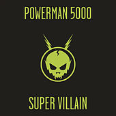 Super Villain de Powerman 5000