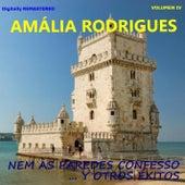 Amália Rodrigues, Vol. 4 - Nem às paredes confesso y otros éxitos (Remastered) de Amalia Rodrigues