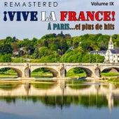 ¡Vive la France!, Vol. 9 - À Paris... et plus de hits (Remastered) by Various Artists