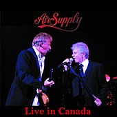 Live in Canada von Air Supply