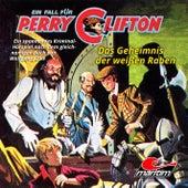 Folge 3: Das Geheimnis der weißen Raben von Perry Clifton