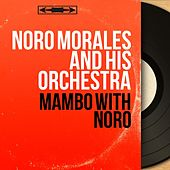 Mambo With Noro (Mono Version) by Noro Morales