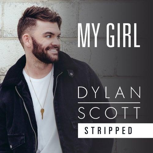My Girl (Stripped) by Dylan Scott