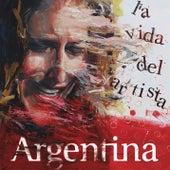 La Vida del Artista de Argentina
