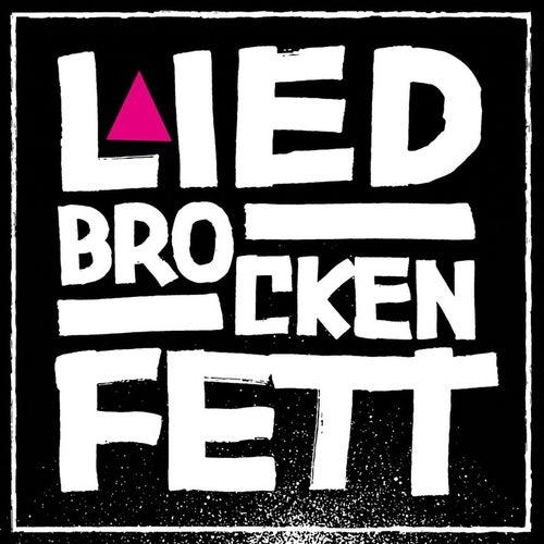 Brocken by Liedfett