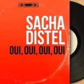 Oui, oui, oui, oui (Mono Version) von Sacha Distel