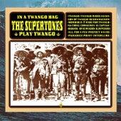 In a Twango Bag (The Supertones Play Twango) von The Supertones