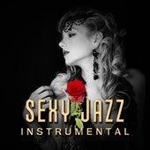 Sexy Jazz Instrumental – Sensual Jazz, Sexy Jazz Lounge, Relax, Pure Instrumental Music by The Jazz Instrumentals