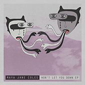 Won't Let You Down EP de Maya Jane Coles