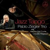 Jazz Tango (feat. Hector Del Curto & Claudio Ragazzi) de Pablo Ziegler Trio