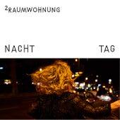 Nacht und Tag by 2raumwohnung
