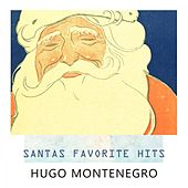 Santas Favorite Hits by Hugo Montenegro