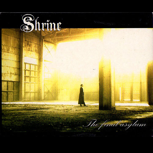 The Final Asylum by Shrine