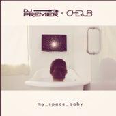 My Space Baby by DJ Premier