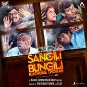 Sangili Bungili Kadhava Thorae (Original Motion Picture Soundtrack) by Various Artists