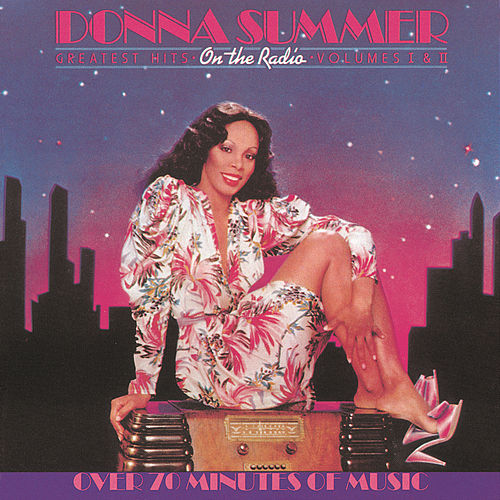 On The Radio: Greatest Hits Vol I & II by Donna Summer