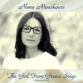 The Girl from Greece Sings (Remastered 2017) von Nana Mouskouri