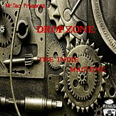 Drop-Zone the Indie Machine (Mr. Tac Presents) by Various Artists
