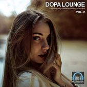 Dopa Lounge (Vol. 2) by Various Artists
