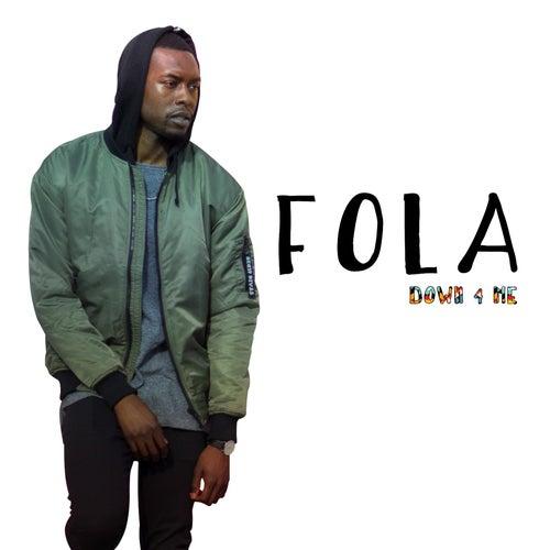 Down 4 Me by Fola