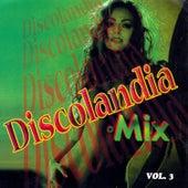 Discolandia Mix Vol. 3 by Various Artists
