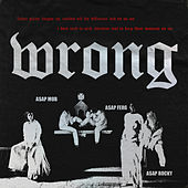 Wrong de A$AP Mob