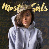 Most Girls by Hailee Steinfeld