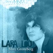 Lara Lou von Marc Groneberg