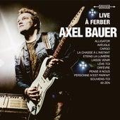 Live à Ferber de Axel Bauer