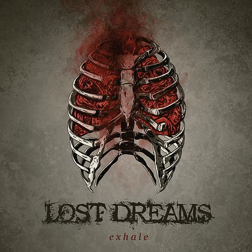 Exhale by Lost Dreams