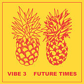 Vibe 3 by Various Artists