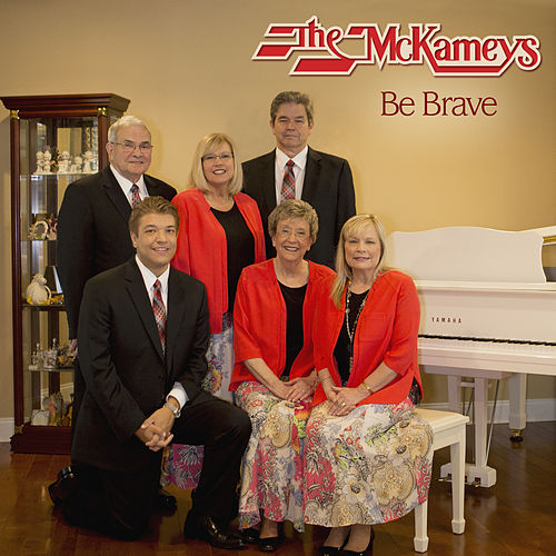 Be Brave by The McKameys