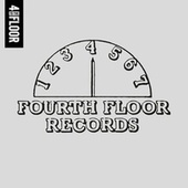 4 To The Floor Presents Fourth Floor Records by Various Artists