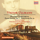 Ullmann: Piano Concerto, Piano Sonata No. 7 & Variations & Double Fugue, Op. 3a de Moritz Ernst