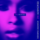Remember Me (The Remixes) de Jennifer Hudson