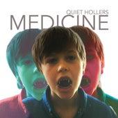 Medicine by Quiet Hollers