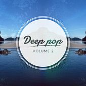 Deep Pop, Vol. 2 di Various Artists