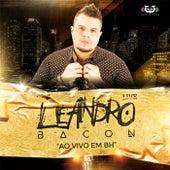 Leandro Bacon Ao Vivo Em BH de Leandro Bacon