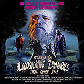 Return of the Bloodsucking Zombies from Outer Space by Bloodsucking Zombies from outer Space
