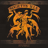 Stumble by Society's Ills