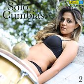 Solo Cumbias 2 by Various Artists