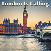 London Is Calling by Various Artists