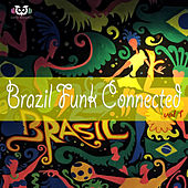 Brazil Funk Connected by Various Artists