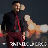 Rafael Quadros de Rafael Quadros