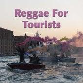 Reggae For Tourists de Various Artists